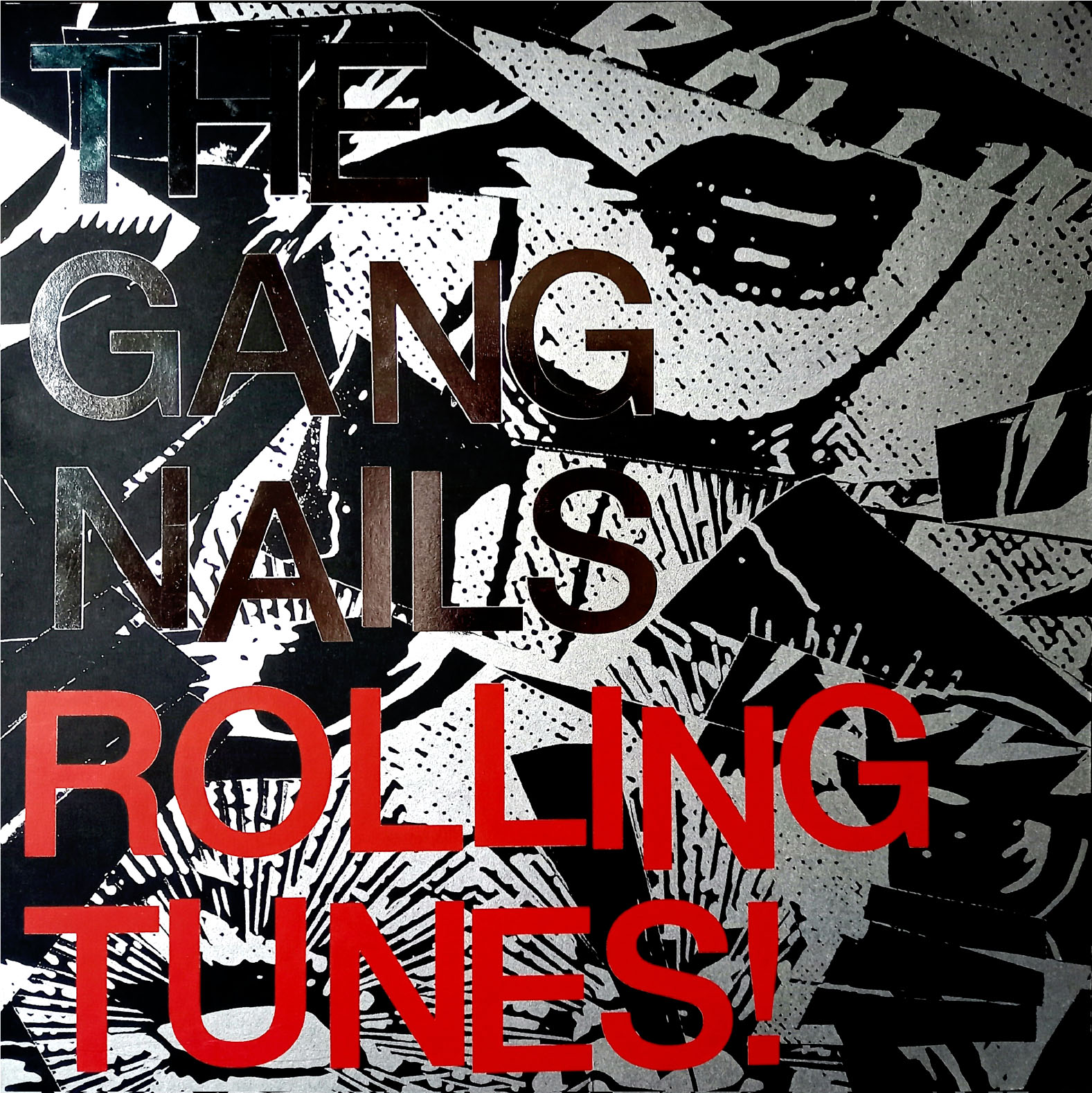 THE GANGNAILS – Rolling Tunes!