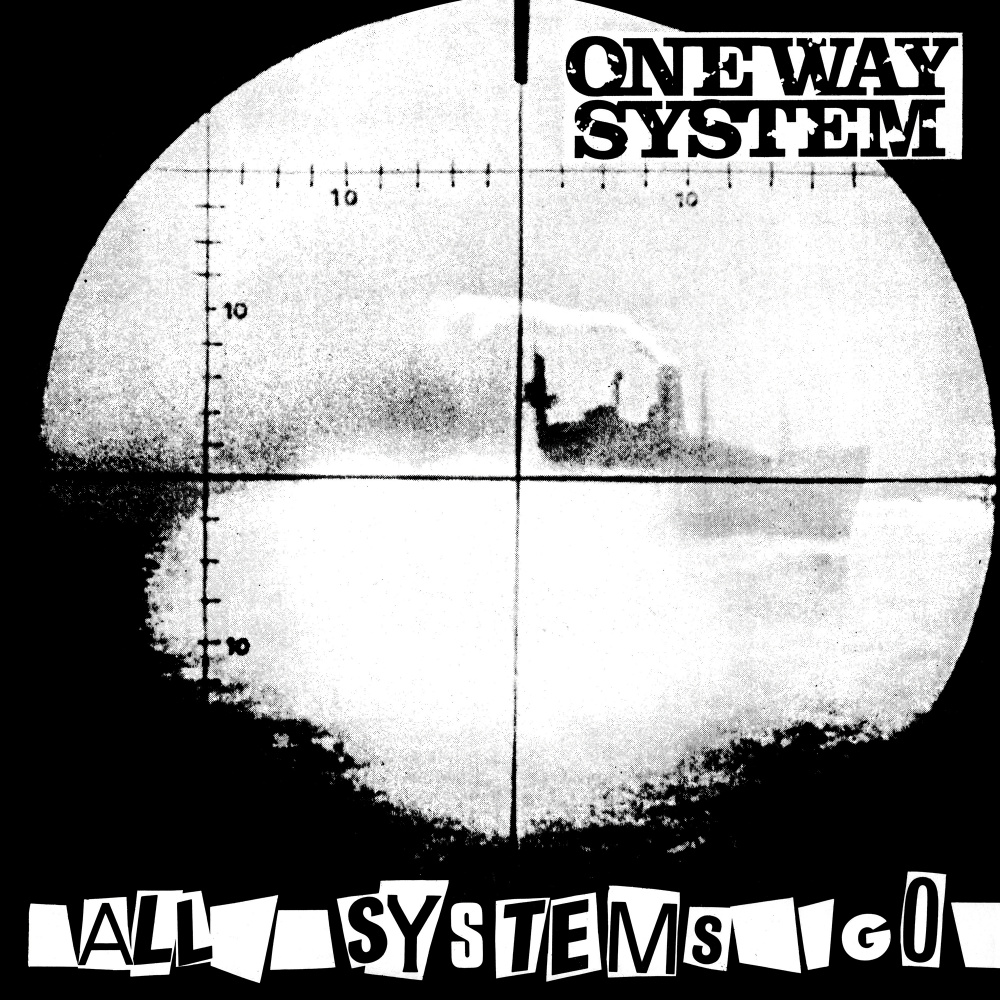 One Way System – All Systems Go