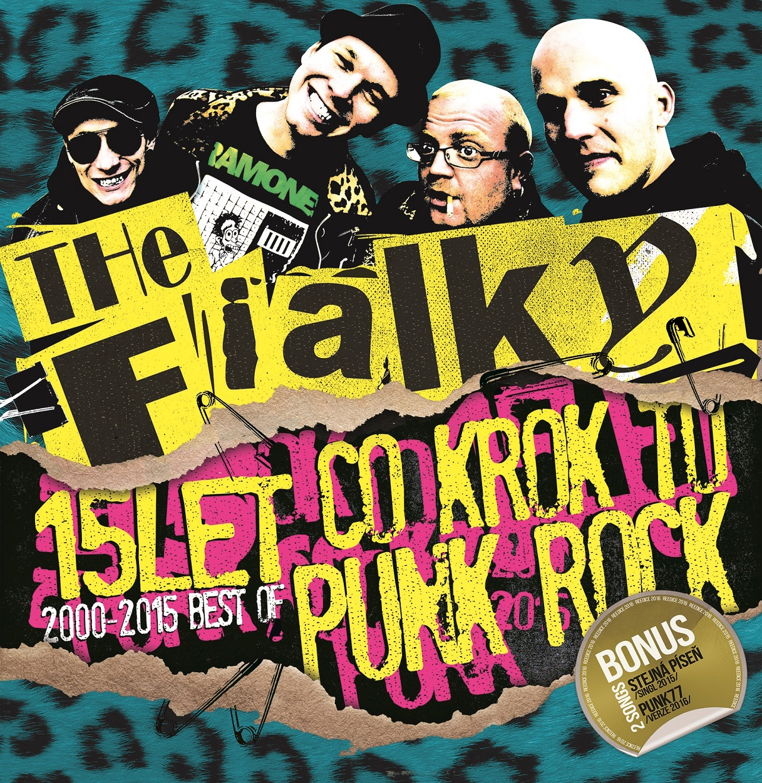 The Fialky – Co krok, to 15 let punkrock!