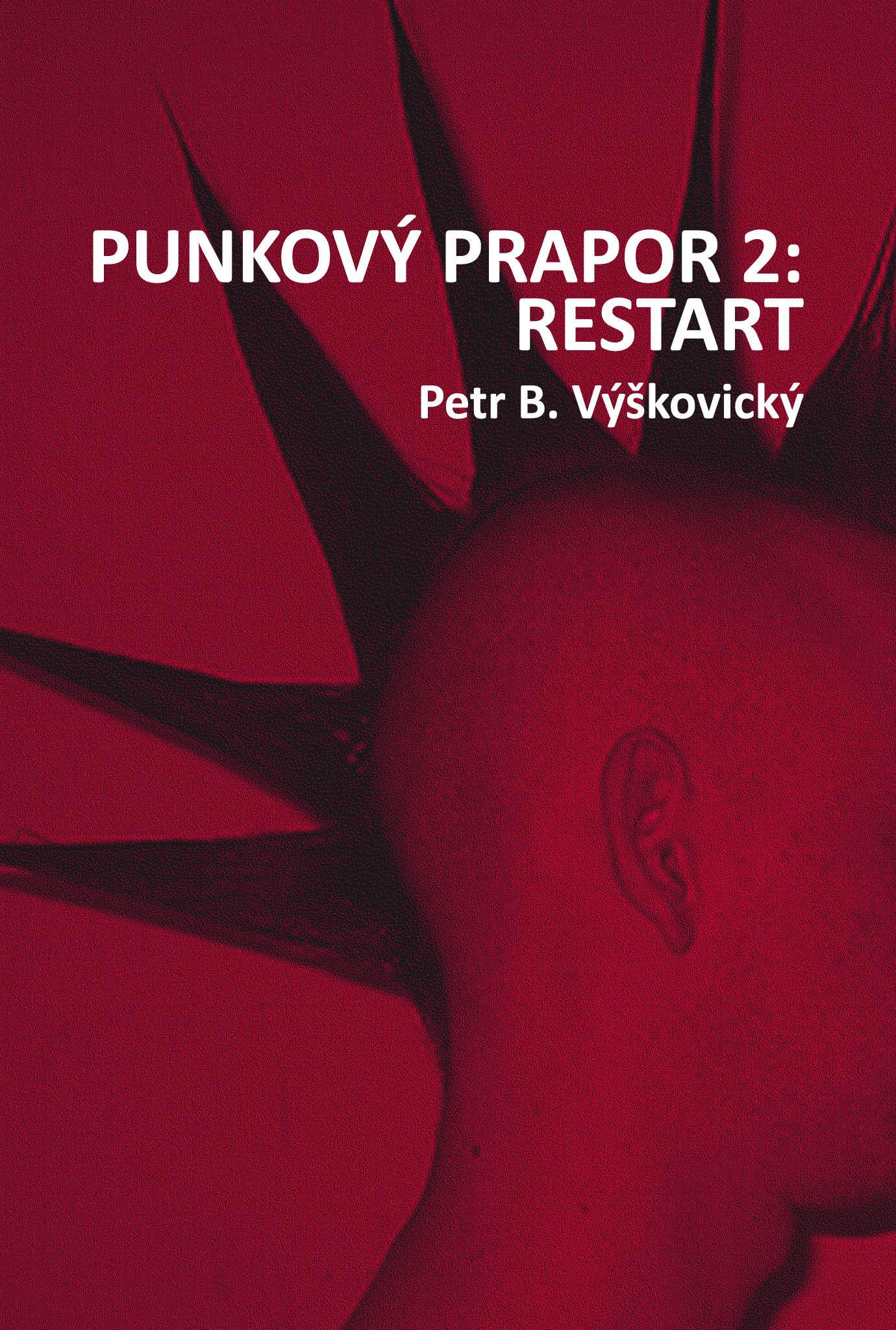 Punkový prapor 2 : Restart