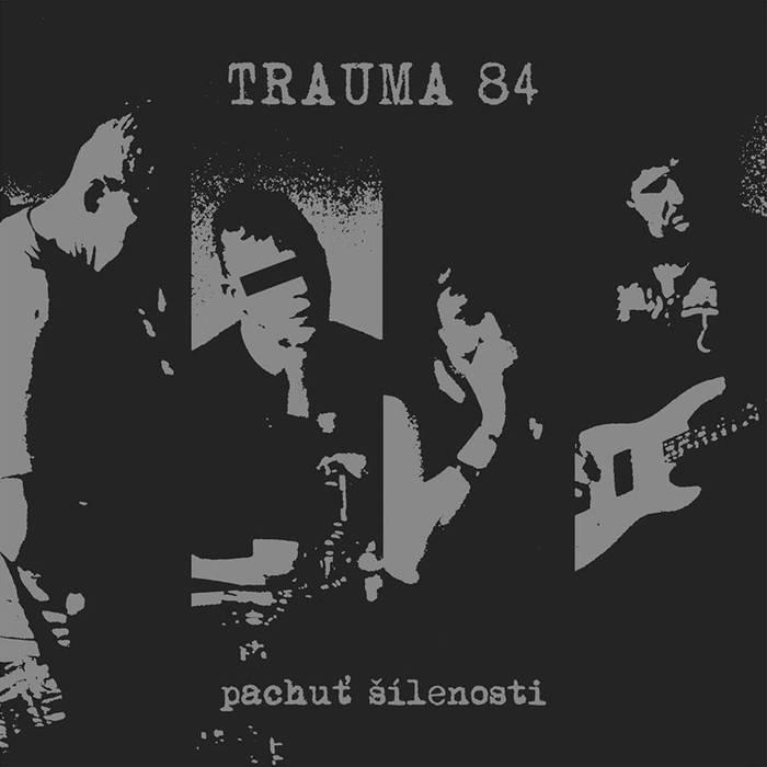 Trauma 84 – Pachuť šílenosti