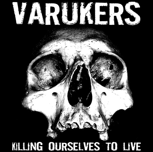 Varukers / Sick On The Bus – Killing Ourselves To Live / Music For Losers